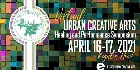 Virtual Urban Creative Arts Healing and Performance Symposium tickets