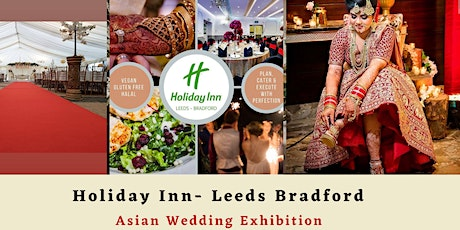 Asian Wedding Exhibition Bradford tickets