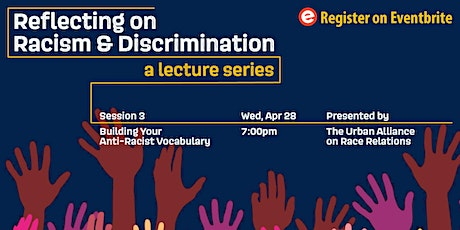 Reflecting on Racism & Discrimination: Building Your Anti-Racist Vocabulary tickets