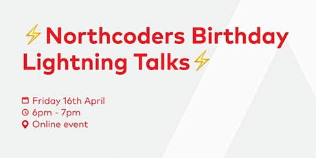 ⚡ Northcoders Birthday Lightning Talks ⚡ tickets