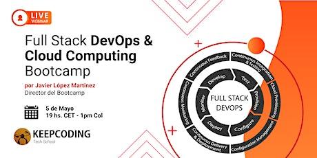 Sesión Informativa: Full Stack DevOps & Cloud Computing Bootcamp - IV tickets