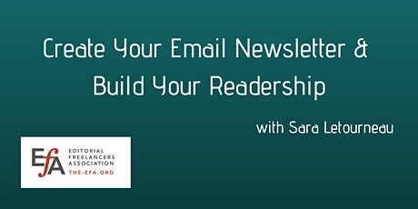 Create Your Email Newsletter & Build Your Readership tickets