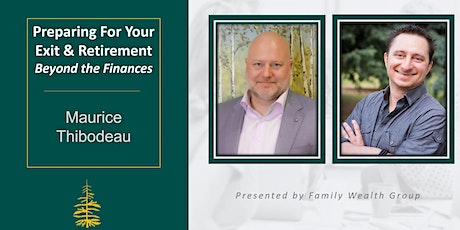 Preparing For Your Exit & Retirement – beyond the finances tickets