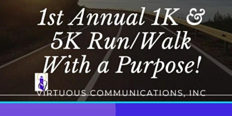 1st Annual 1K & 5K Run/Walk With A Purpose Family Event tickets