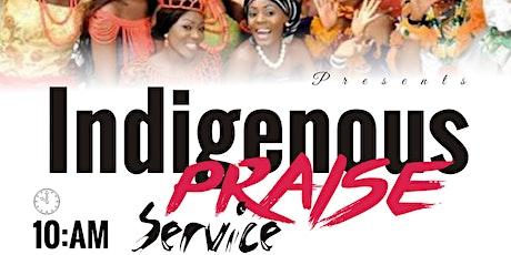 Indigenous Praise Service tickets