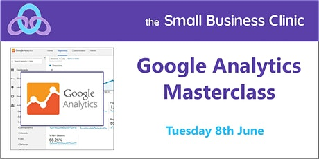 Google Analytics Masterclass - 8th June, online tickets