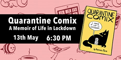 Quarantine Comix by Rachael Smith: Launch Event tickets
