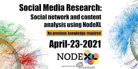 Social Media Research: Social Network Analysis Using NodeXL (April) tickets
