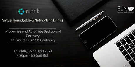 Virtual Roundtable &  Drinks : Protect, Save & Ensure Fast Backup Recovery tickets