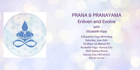 Prana and Pranayama - Enliven and Evolve: A Kundalini Yoga Workshop tickets