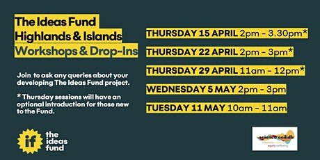 The Ideas Fund - Highlands and Islands Themed Conversations tickets