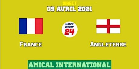 Direct..Match@!!..- France - Angleterre e.n direct Live tv 2021 billets