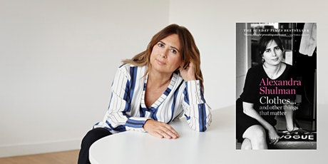 In Conversation with Alexandra Shulman: A Very Vogue Event tickets
