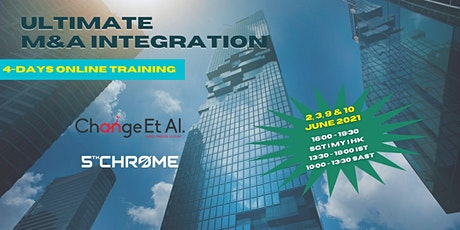 Ultimate M&A Integration Certification Course - June 2021 tickets