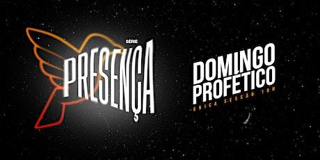 DOMINGO PROFÉTICO | 11/04 ingressos