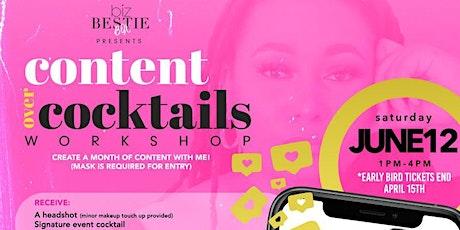 Content Over Cocktails Workshop tickets