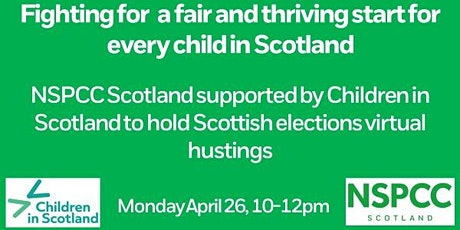 NSPCC Scotland Virtual Hustings tickets