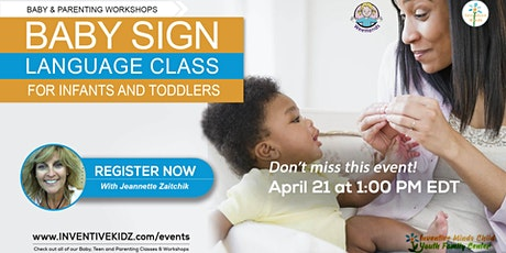 Baby Sign Language Class for Infants & Toddlers (Apr 21) tickets