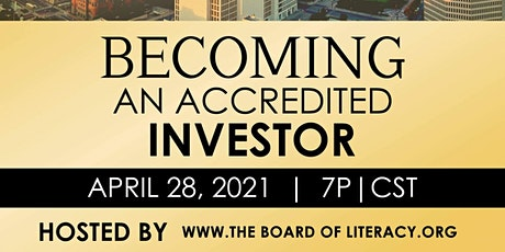 BECOMING AN ACCREDITED INVESTOR tickets