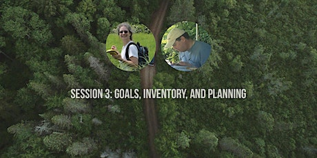 Forest Stewardship Workshop: Goals, Inventory, and Planning tickets