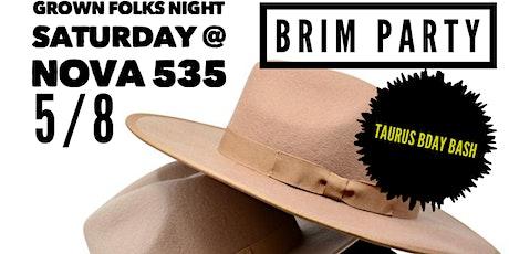 Brim Party and Taurus bday bash at Nova 535 tickets