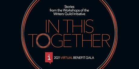 Writers Guild Initiative 2021 Virtual Gala: In This Together tickets