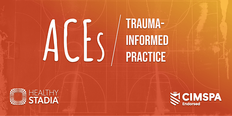 ACEs and trauma-informed practice for sports organisations tickets