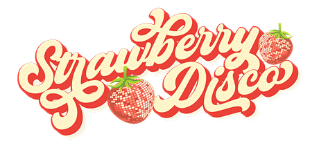 Strawberry Disco W/ DJ Non fiction B2B Mr.Koolaid & More tickets