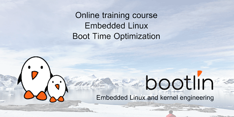 Embedded Linux Boot Time Optimization Training Seminar tickets