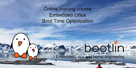 Embedded Linux Boot Time Optimization Training Seminar boletos