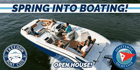Freedom Boat Club Ossining | Spring into Boating Open House! tickets