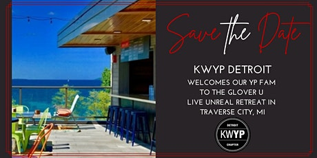 KWYP Detroit's Official Live Unreal Retreat Welcome Party tickets