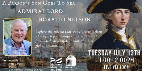 A Parson's Son Goes To Sea: Admiral Lord Horatio Nelson tickets