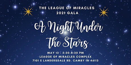 "League of Miracles 2021 Annual Gala - ""A Night Under the Stars"" tickets"