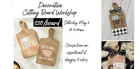 Decorative Cutting Board Workshop tickets