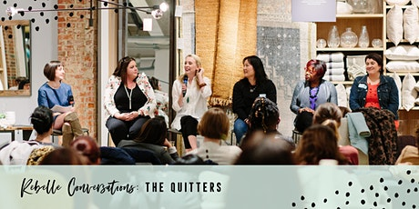 Rebelle Conversations: The Quitters tickets
