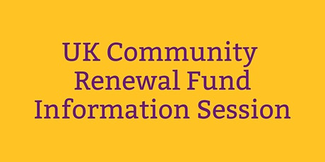 Community Renewal Fund Information Session, 20th April tickets