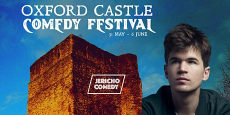 Oxford Castle Comedy Festival - 1st June 7-8pm  - Ivo Graham tickets