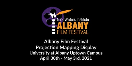 Albany Film Festival Projection Mapping Display tickets