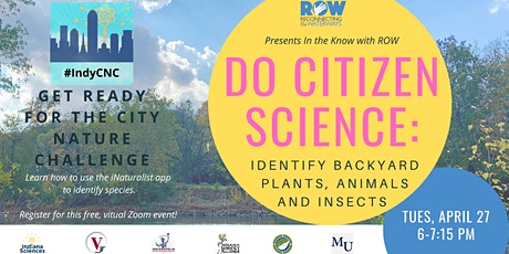 Do Citizen Science: Identifying Backyard Plants, Animals and Insects tickets