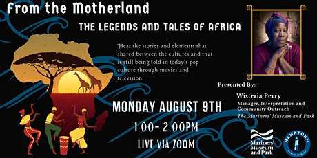 From the Motherland: The Legends and Tales of Africa tickets