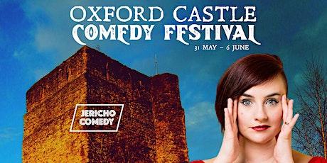 Oxford Castle Comedy Festival - 3rd June 7-8pm - Laura Lexx tickets