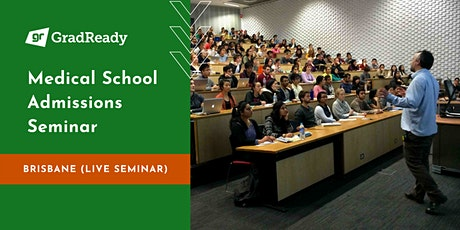 Medical School Admissions Seminar (Brisbane - Live Seminar) | GradReady tickets