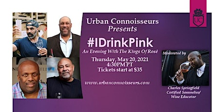 #IDrinkPink - An Evening with the Kings of Rosé tickets