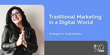 Traditional Marketing in a Digital World tickets