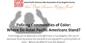 Policing Communities of Color:  Where do Asian Pacific...