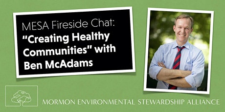 MESA Fireside Chat : Creating Healthy Communities with Ben McAdams tickets