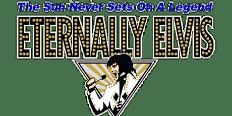Eternally Elvis Dinner Show Tribute tickets
