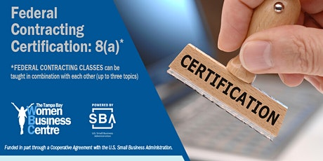 Federal Contracting  Certification: 8(a) tickets