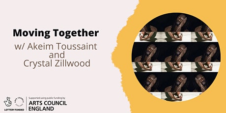 Moving Together w/ Akeim Toussaint and Crystal Zillwood tickets